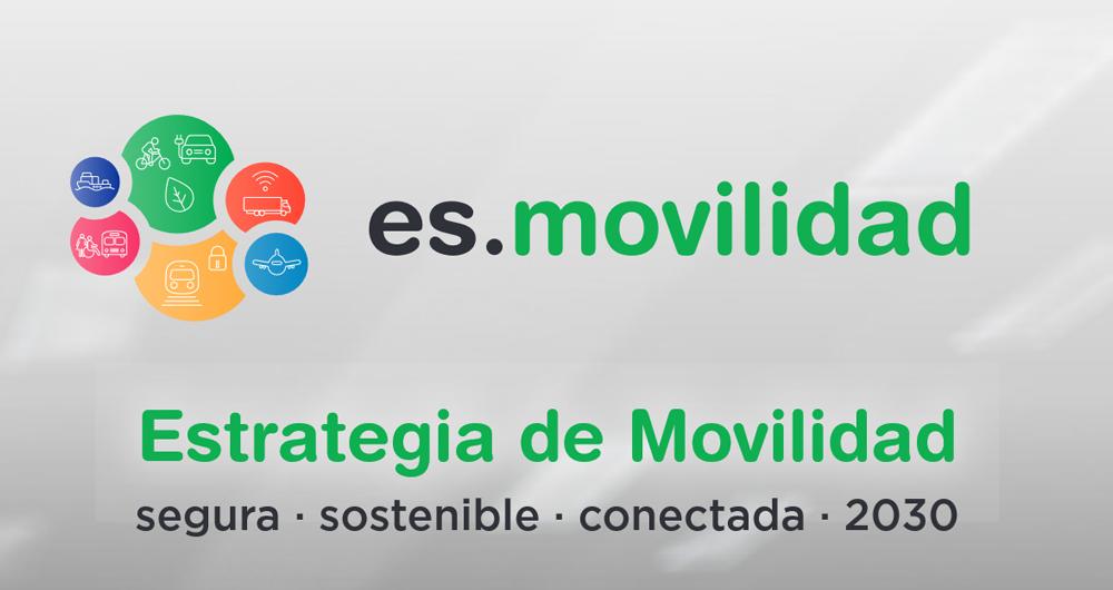 Estrategia de Movilidad segura, sostenible, conectada 2030