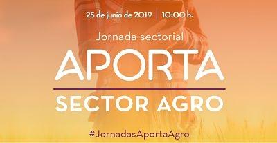 Jornada Sectorial Aporta: Sector Agro