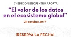 """Imagen informativa sobre """"7º Edición Encuentro Aporta: el valor de los datos en el ecosistema global"""""""