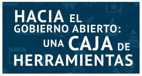 """Imagen del informe """"Hacia el gobierno abierto: una caja de heraamientas"""""""
