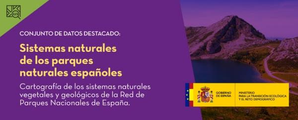 Conjunto de datos destacado: Sistemas naturales de los parques naturales españoles