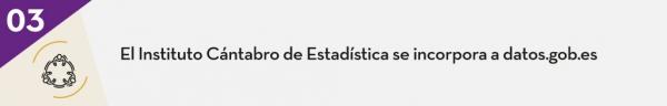 3. El Instituto Cántabro de Estadística se incorpora a datos.gob.es