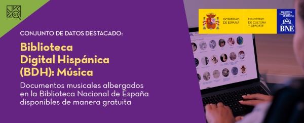 Conjunto de datos destacado: Biblioteca Digital Hispánica (BDH): Música