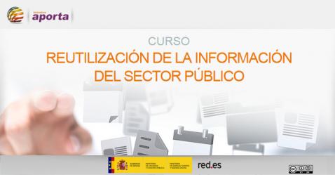 Curso de Reutilización de la Información del Sector Público
